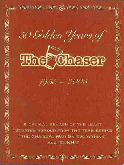 50 Golden Years of The Chaser: 1955-2005