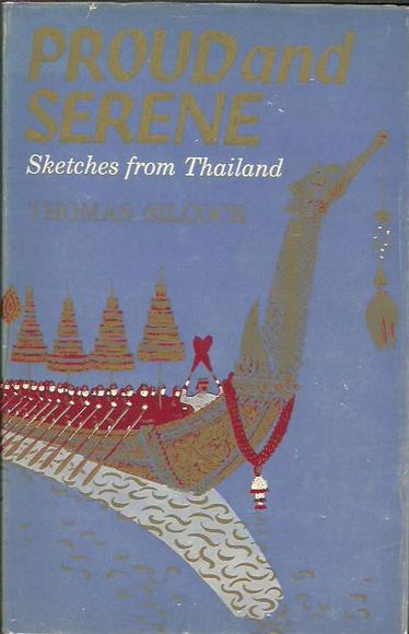 Proud and Serene: Sketches from Thailand