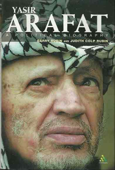 Yasir Arafat: A Political Biography