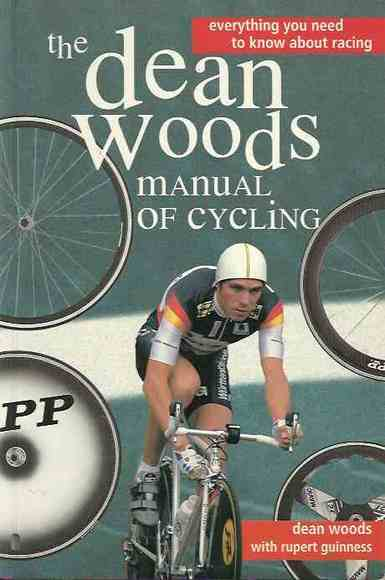 The Dean Woods Manual of Cycling