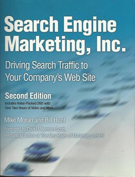 Search Engine Marketing, Inc: 2nd Edition with DVD