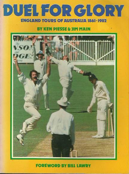 Duel for Glory: England Tours of Australia 1861-1982