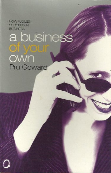 A Business of Your Own: How Women Succeed in Business