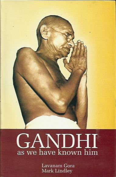 Gandhi: As We Have Known Him
