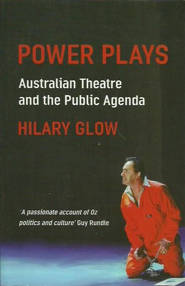 Power Plays: Australian Theatre and the Public Agenda