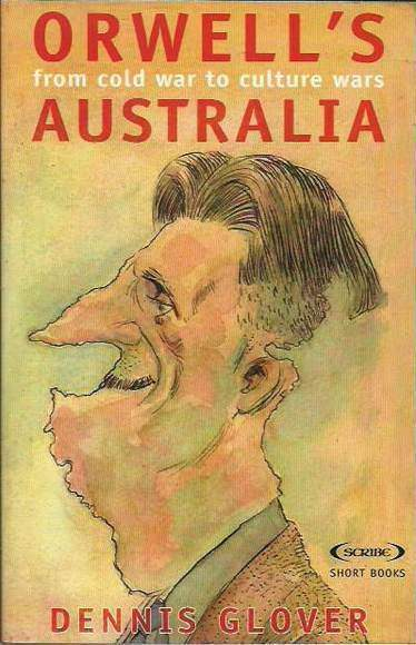 Orwell's Australia: From Cold War to Culture
