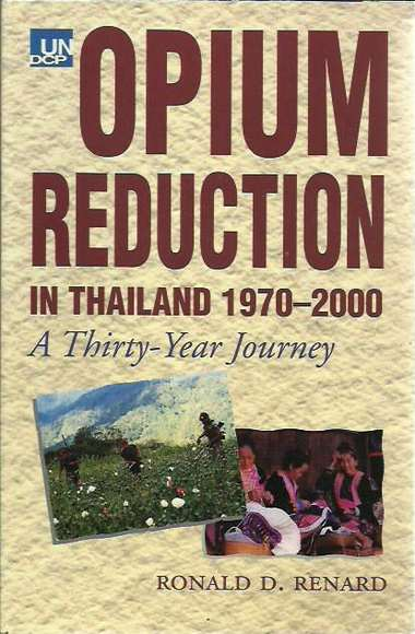 Opium Reduction in Thailand 1970 to 2000: A Thirty Year Journey