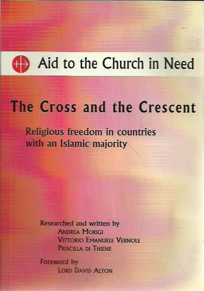 The Cross and the Crescent: Religious Freedom in Countries with an Islamic Majority