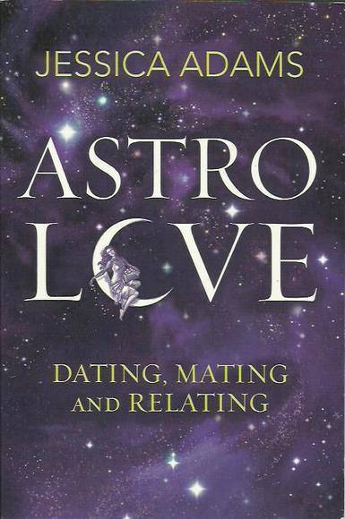Astrolove: Dating, Mating and Relating