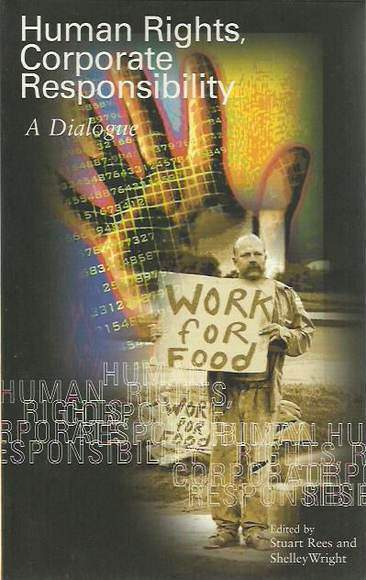 Human Rights, Corporate Responsibility: A Dialogue