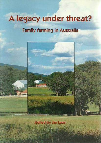 A Legacy Under Threat? Family Farming in Australia