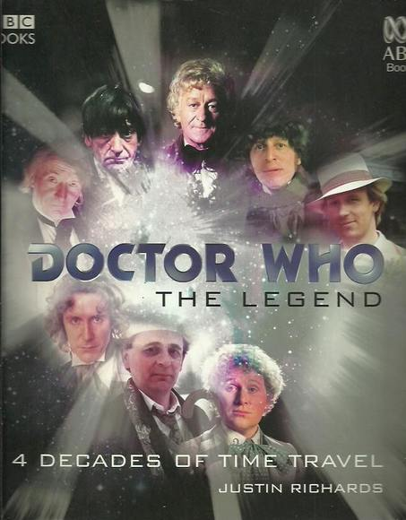 Doctor Who: The Legend. 4 Decades of Time Travel