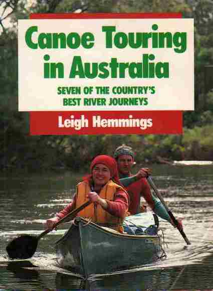 Canoe Touring in Australia: Seven of the country's best river journeys