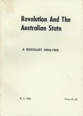 Revolution and the Australian State: A Socialist Analysis