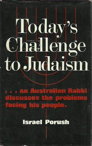 Today's Challenge to Judaism: An Australian Rabbi discusses the problems facing his people