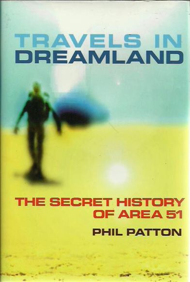 Travels in Dreamland: The Secret History of Area 51