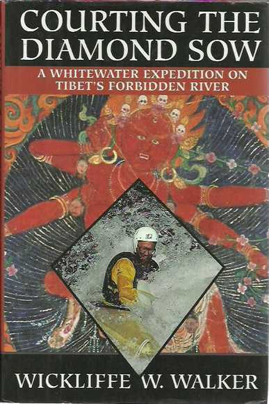 Courting The Diamond Sow: A Whitewater Expedition On Tibet