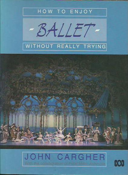 How to Enjoy Ballet Without Really Trying