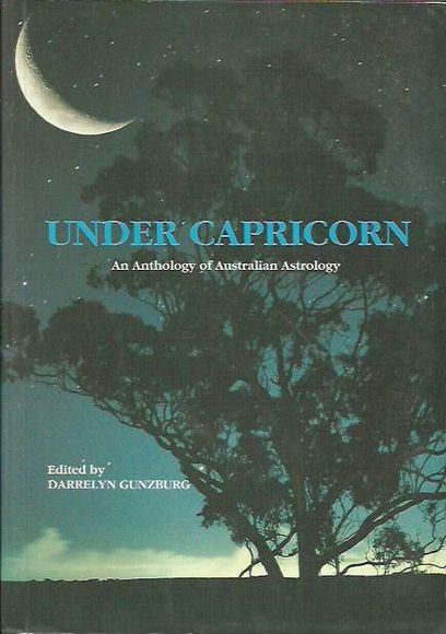 Under Capricorn: An Anthology of Australian Astrology