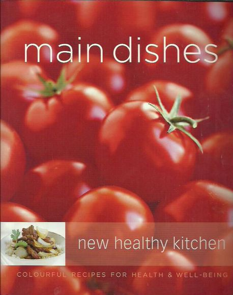 Main Dishes: New Healthy Kitchen