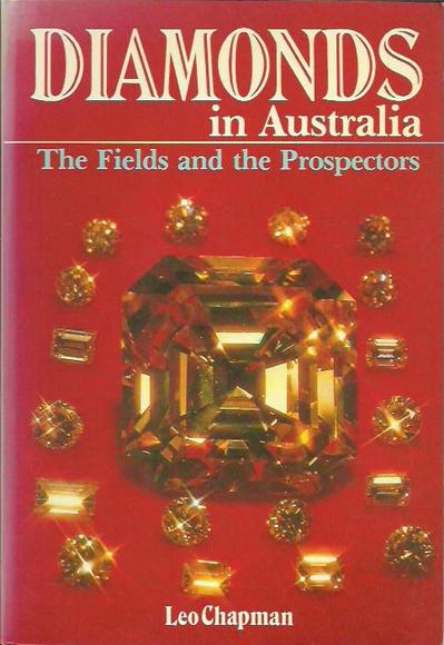Diamonds in Australia: The Fields and the Prospectors