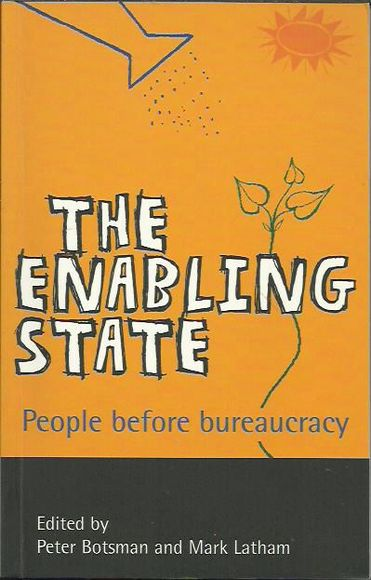 The Enabling State: People Before Bureaucracy