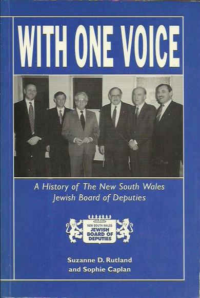 With One Voice: A History of the New South Wales Board of Deputies