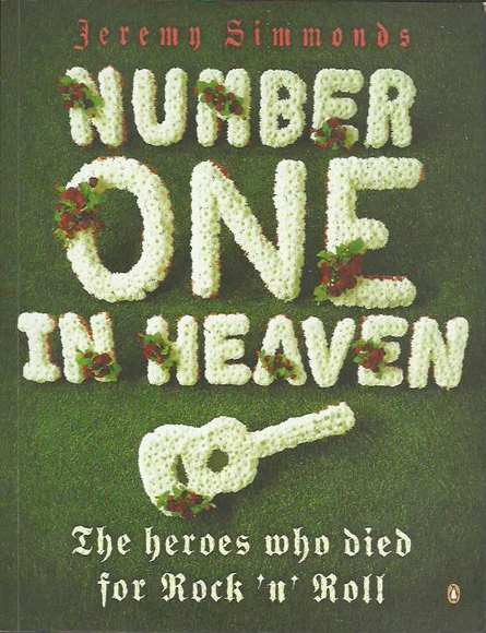 Number One in Heaven: The Heroes Who Died for Rock 'n' Roll