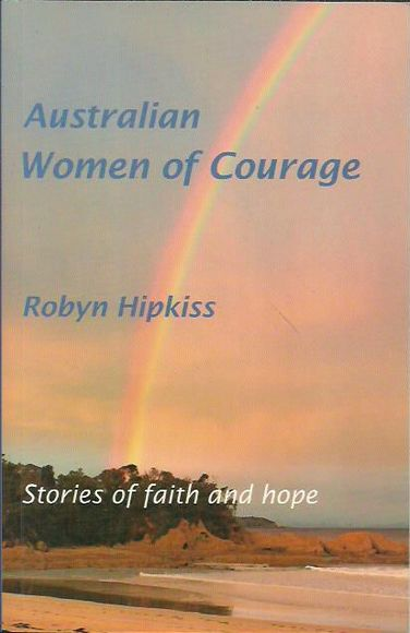 Australian Women of Courage: Stories of faith and hope