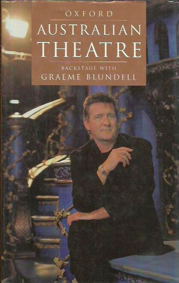 Oxford Australian Theatre: Backstage with Graeme Blundell