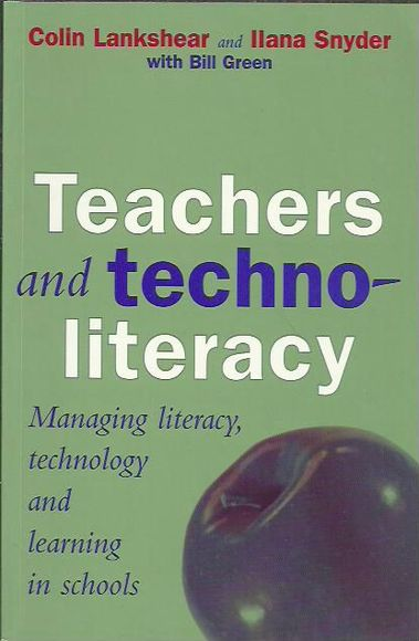 Teachers and Techno-Literary: Managing literacy, technology and learning in schools
