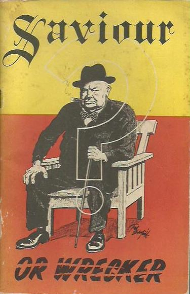 Churchill: Saviour or Wrecker?