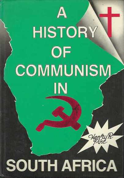 A History of Communism in South Africa