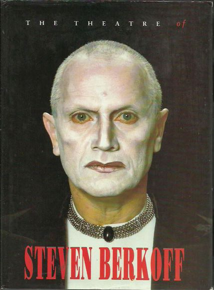 The Theatre of Steven Berkoff