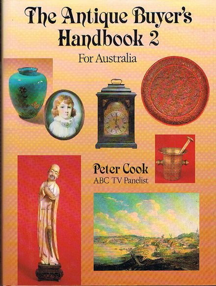 The Antique Buyer's Handbook 2 for Australia