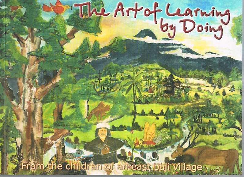 The Art of Learning by Doing: From the Children of an East Bali Village