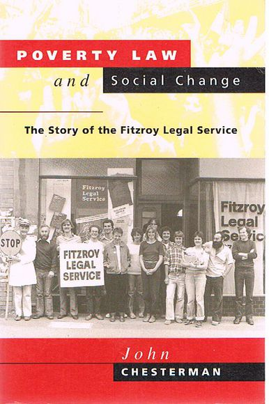Poverty Law and Social Change: The Story of the Fitzroy Legal Service