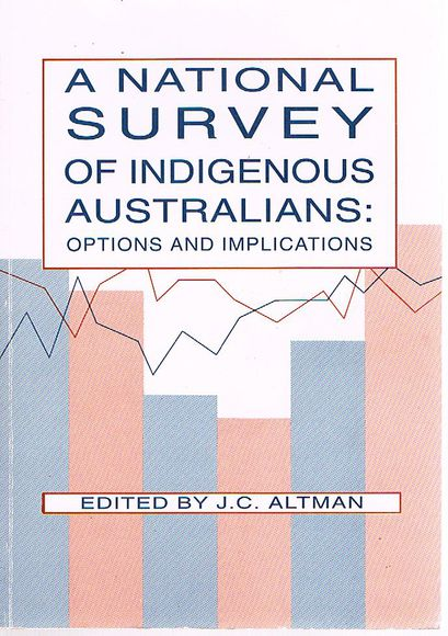 A National Survey of Indigenous Australians: Options and Implications
