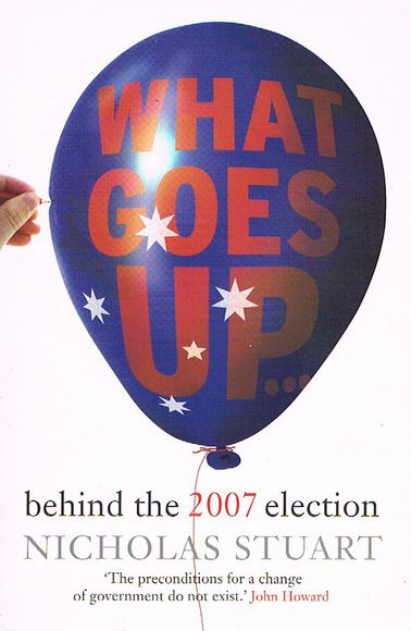 What Goes Up: Behind the 2007 Election