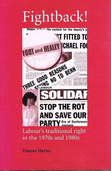 Fightback! Labour's Traditional Right in the 1970s and 1980s