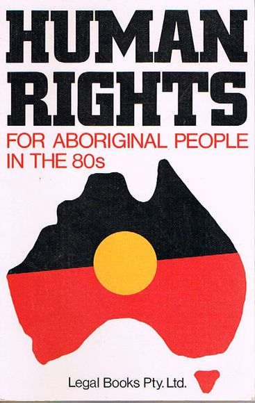 Human Rights for Aboriginal People in The 80s