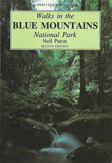 Walks in the Blue Mountains National Park. Second Edition