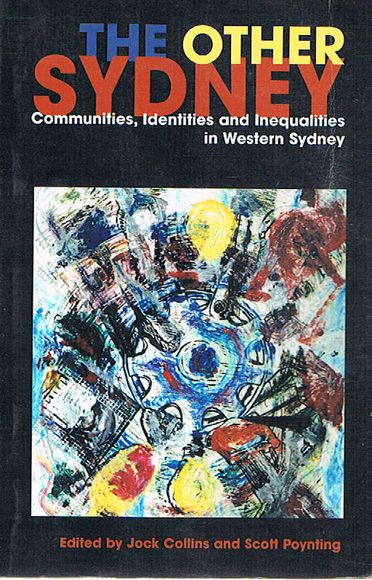 The Other Sydney: Communities, Identities and Inequalities in Western Sydney