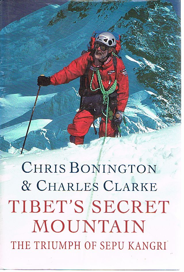 Tibet's Secret Mountain: The Triump of Sepu Kangri