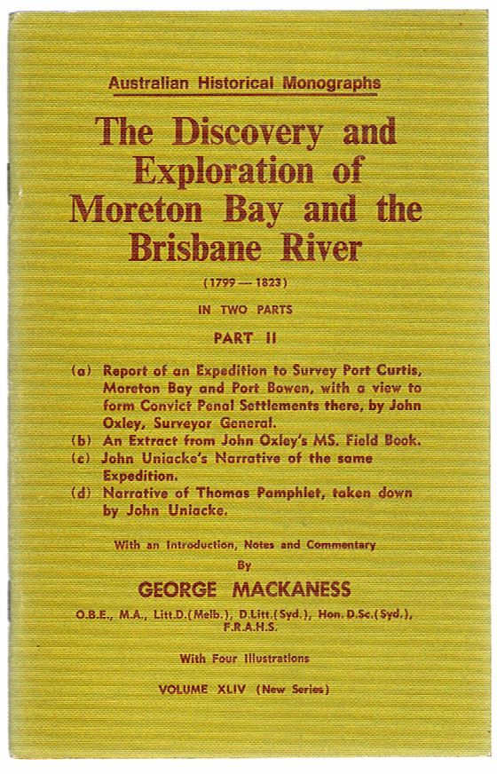 The Discovery and Exploration of Moreton Bay and the Brisbane River (1799-1823) in Two Parts: Part II