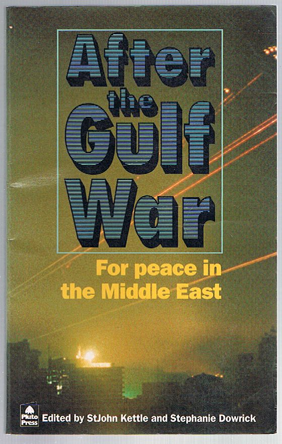 After the Gulf War: for peace in the Middle East