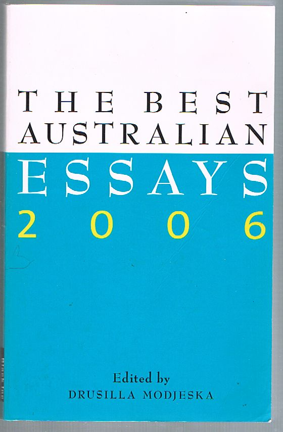 The Best Australian Essays 2006