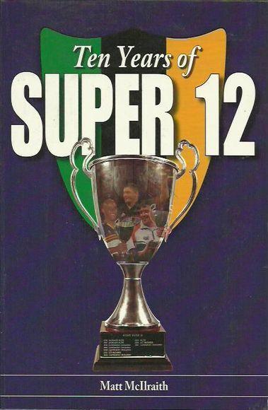 Ten Years of Super 12