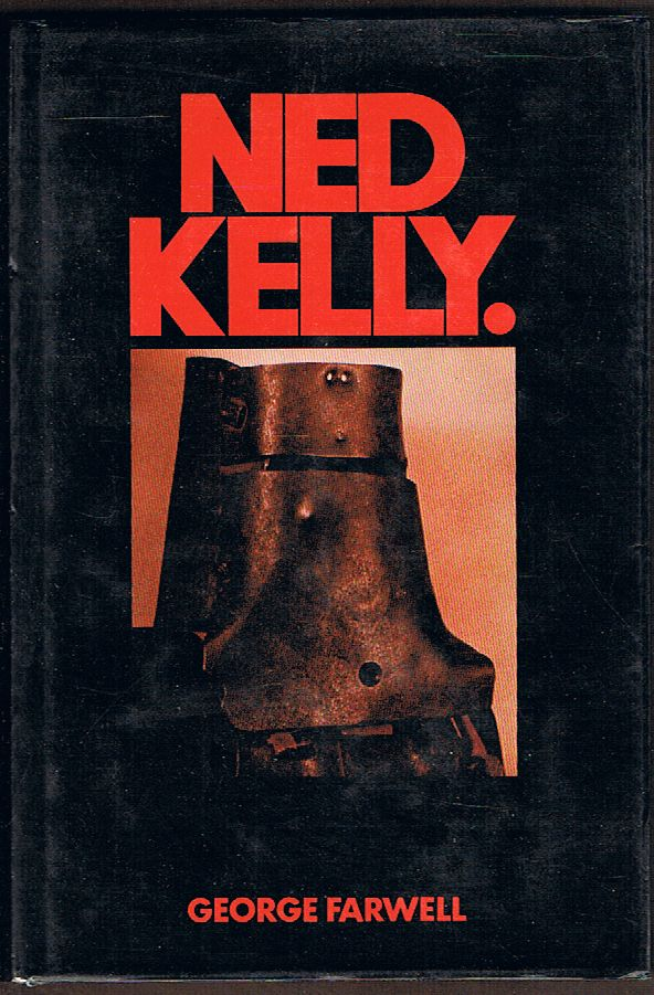 What a Life! Ned Kelly: The Life and Adventures of Australia's Notorious Bushranger