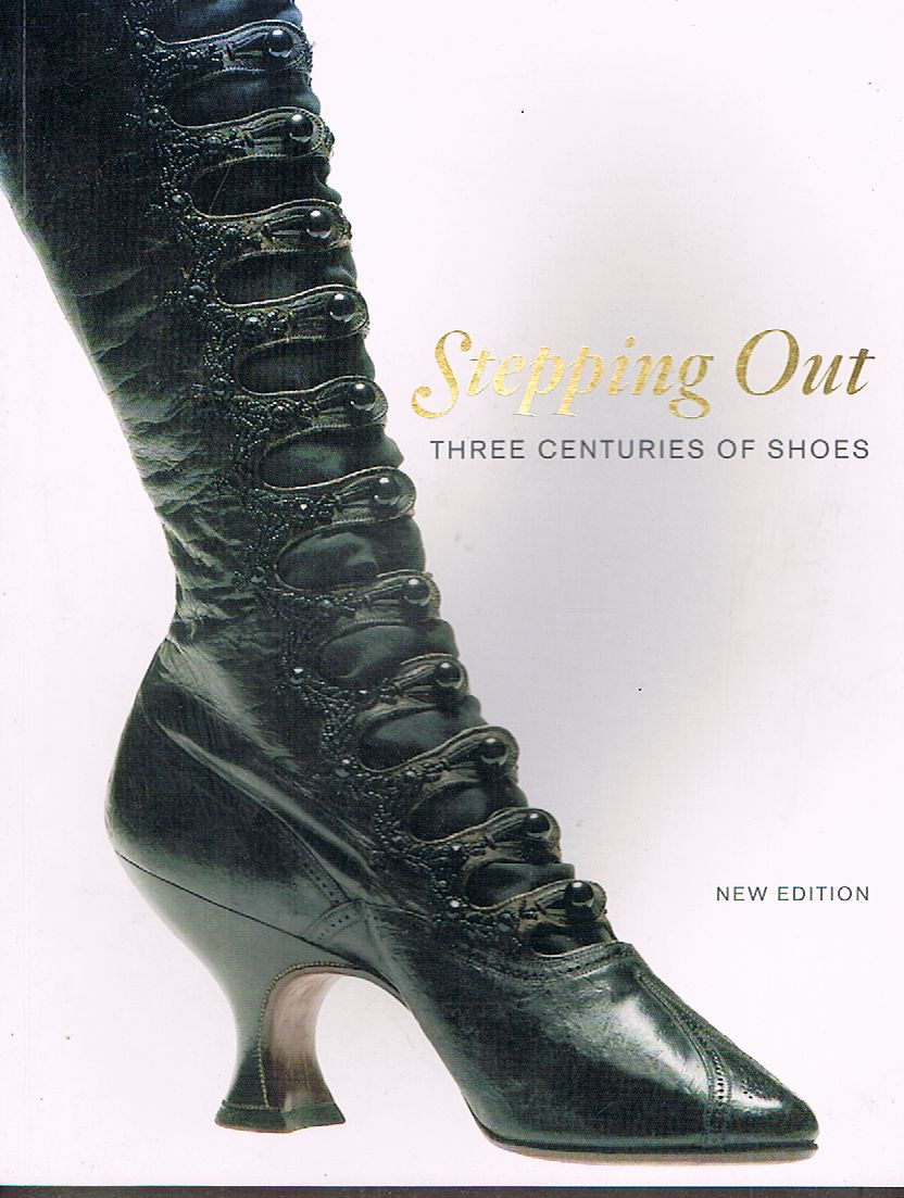 Stepping Out: Three Centuries of Shoes